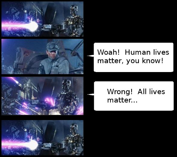 terminator lives matter too